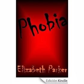 http://www.amazon.es/Phobia-Elizabeth-Parker-ebook/dp/B0044R8ZKM/ref=sr_1_11?s=digital-text&ie=UTF8&qid=1389524714&sr=1-11&keywords=phobias