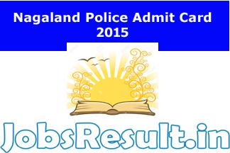Nagaland Police Admit Card 2015