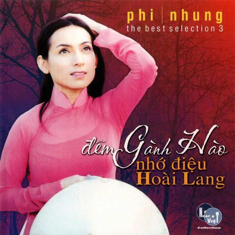 Nhạc Việt CD - Phi Nhung - Đêm Gành Hào Nhớ Điệu Hoài Lang (NRG)