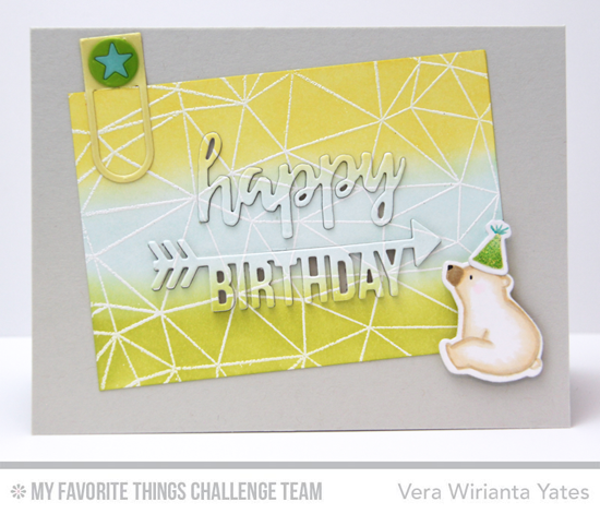 Birthday Bear Card by Vera Wirianta Yates featuring the Birdie Brown Birthday Bears stamp set and Die-namics and the Brushstroke Birthday Greetings, Arrow Greetings, and Laina Lamb Designs Hip Clips Die-namics #mftstamps