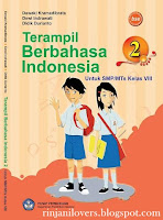 Buku BSE Bahasa Indonesia, BSE Bahasa Indonesia, Buku BSE, Bahasa Indonesia, Buku Sekolah Elektronik, BSE, Buku bahasa Indonesia SMP, Terampil Berbahasa Indonesia SMP