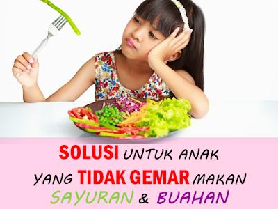anak tidak gemar makan sayur