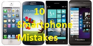 10 dangerous smartphone mistakes users make.