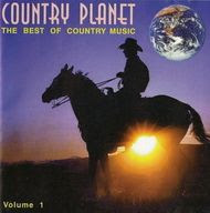 Country Planet The Very Best of Country Music (2000)