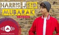 Eid Mubarak - Harris J feat Shujat Ali Khan