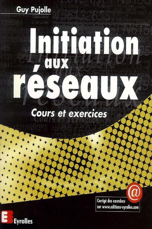 initiation aux r u00e9seaux  u2013 cours et exercices