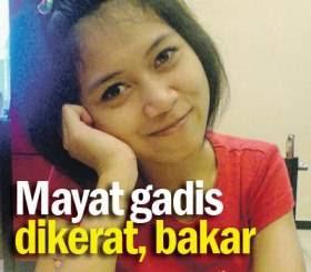 Mayat Gadis Dikerat Dan Dibakar