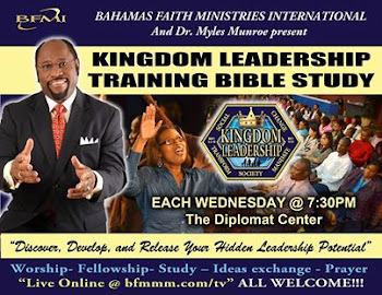 EACH WEDNESDAY WITH DR. MYLES MUNROE @7:30PM AT THE DIPLOMAT CENTER!