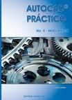 AUTOCAD PRÁCTICO - Vol. II