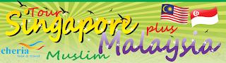 Tour Muslim Malaysia plus Singapore
