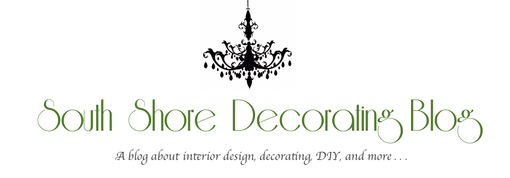 South Shore Decorating Blog