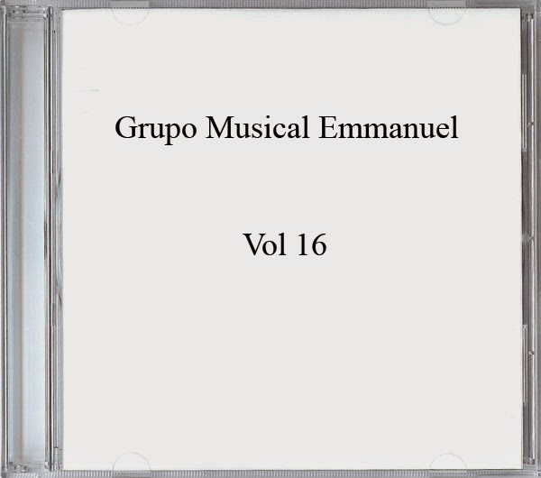 Grupo Musical Emmanuel-Vol 16-