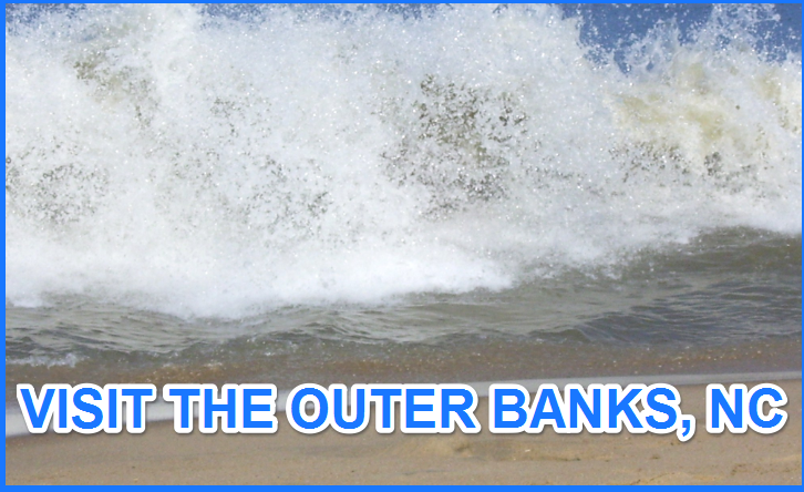 Visit the Outer Banks, NC