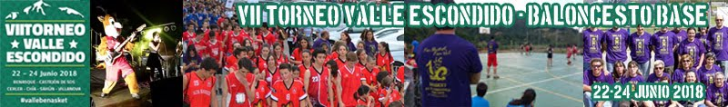 Torneo Valle Escondido 2018 - Baloncesto Base 22-24 Junio