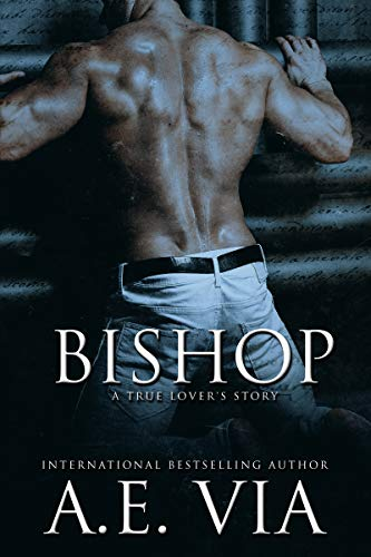 Bishop from best selling Author AE Via Available now!