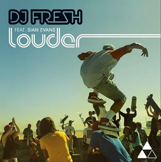 DJ Fresh - Louder