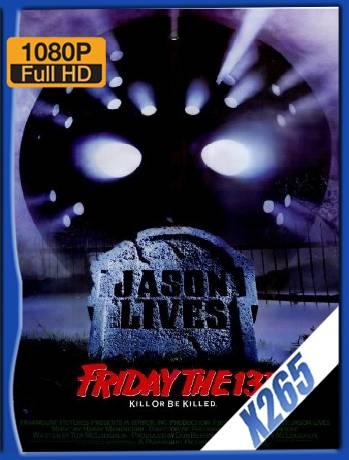 Friday The 13th Part 6 (1986) x265 [1080p] [Latino] [GoogleDrive] [RangerRojo]