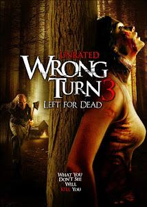 Wrong Turn 3: Left for Dead Poster