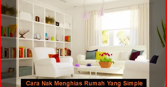 Nak Menghias Rumah Yang Simple | Berkongsi Gambar Hiasan Rumah Teres ...
