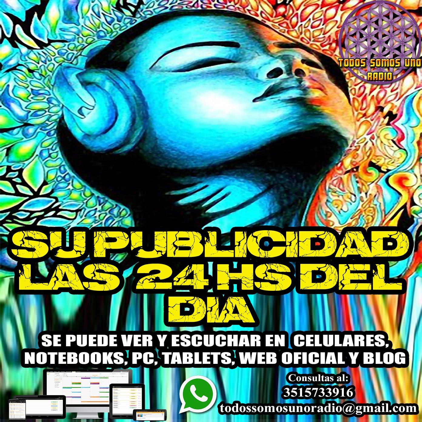 Su Publicidad Las 24Hs Del Día En Todos Somos Radio...