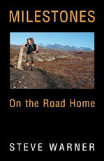 MILESTONES: On the Road Home   (Click on Picture)