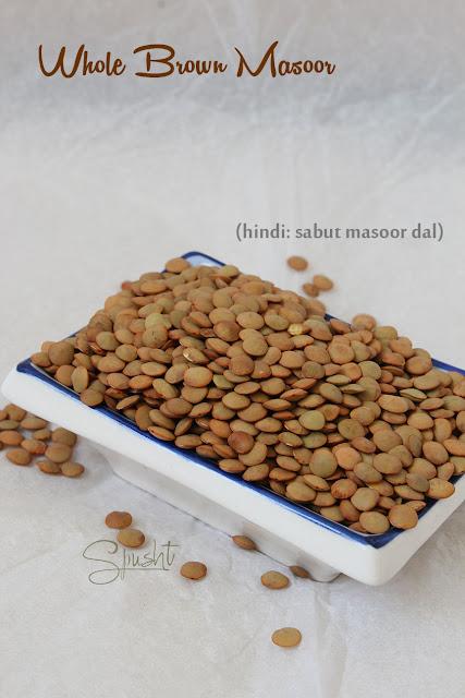 Spusht | Indian Pantry Essentials | Whole Brown Masoor | Hindi: Sabut Masoor Dal