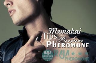 Cara menggunakan parfum pheromone yang benar agar wanginya tahan lama dan berkhasiat memikat lawan jenis