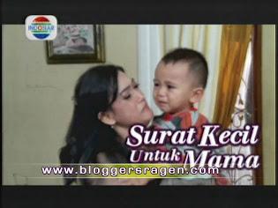 Surat Kecil Untuk Mama FTV