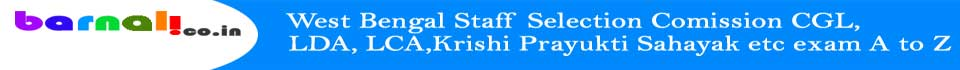 West Bengal Staff Selection Comission CGL, LDA, LCA,Krishi Prayukti Sahayak  exam (unofficial  blog)
