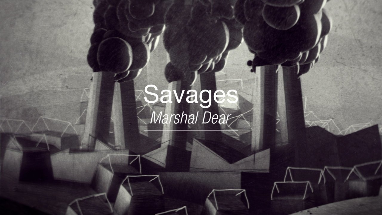 SAVAGES - MARSHALL DEAR - Gergly Wootch