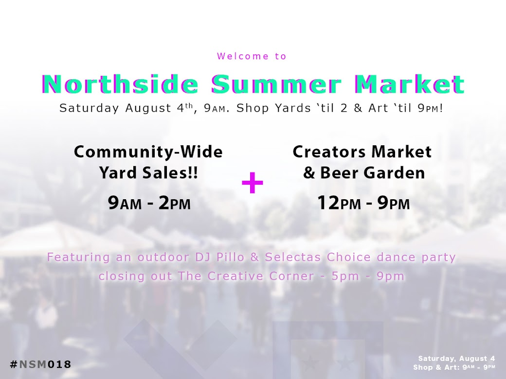 Northside Summer Market // A Community-Wide Yard Sale & Art Fair ...