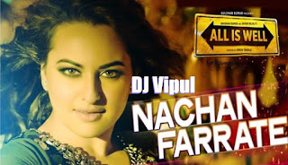 AIW-Nachan-Farrate-Bootleg-Mix-DJ-Vipul-all-is-well