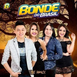 Bonde do Brasil - Te Amo Lançamento 2016
