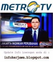 Lowongan Kerja Terbaru 2014 Metro TV