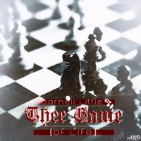 Darnell Little - Thee Game.... (Of Life) (Real hip-hop)
