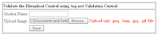 Validate the Fileupload Control with Validation Control