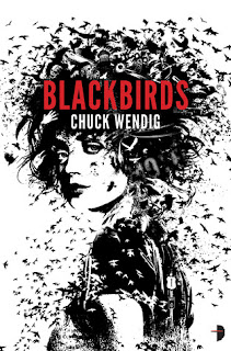 Book cover of Blackbirds by Chuck Wendig