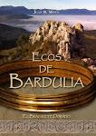 Novela: Ecos de Bardulia - El brazalete dorado.