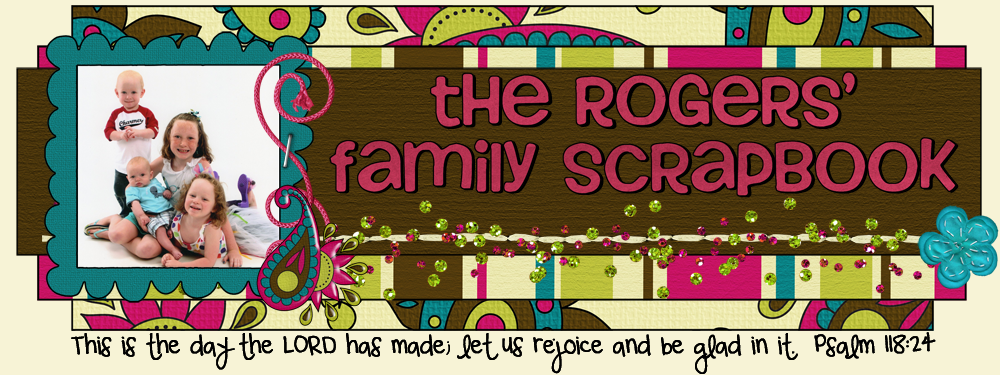 The Rogers Family Scrapbook