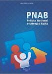 Política Nacional de Atenção Básica - 2012