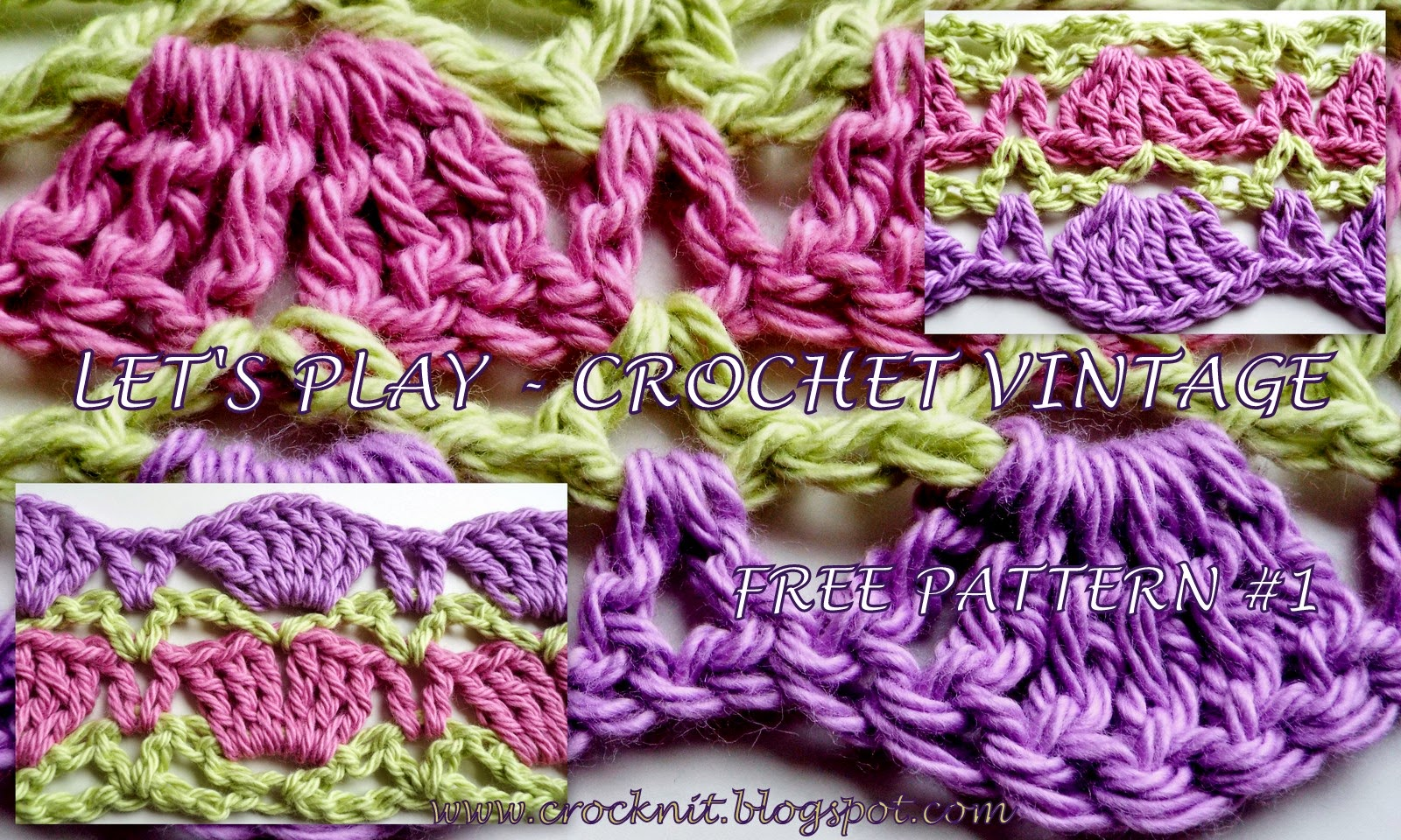 Crochet Stitch Rtrf : MICROCKNIT CREATIONS: LETS PLAY - CROCHET VINTAGE - FREE PATTERN #1