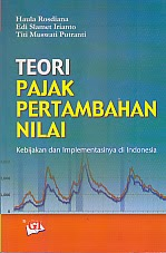 toko buku rahma: buku TEORI PAJAK PERTAMBAHAN NILAI, pengarang haula rosdiana, penerbit ghalia indonesia