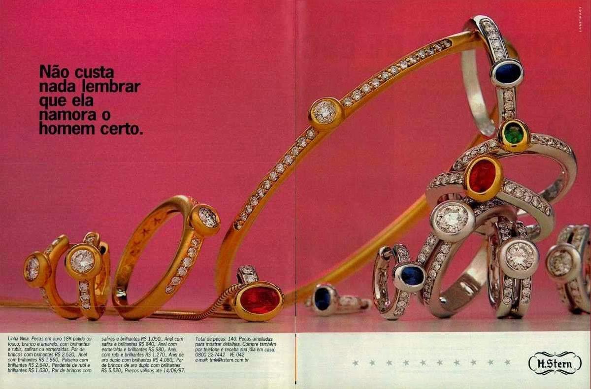 Campanha da H.Stern de 1997 que apresenta quais os presentes que um bom namorado pode dar a uma mulher.