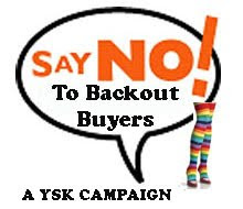 SAY NO TO BACKOUT BUYER