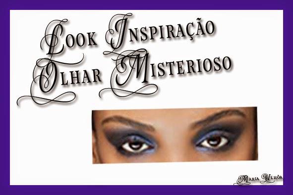 Look Inspiração - Olhar Misterioso