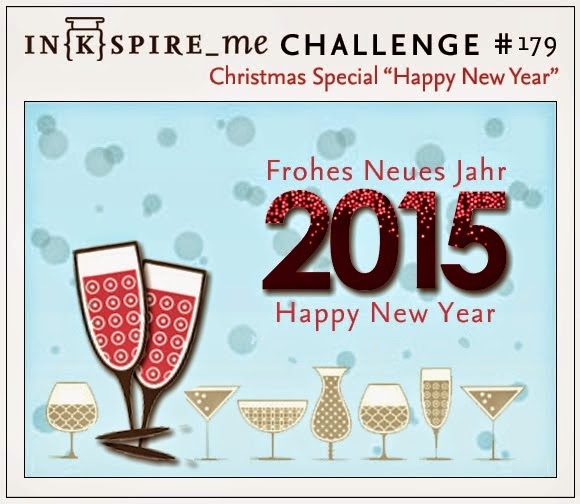 http://www.inkspire-me.com/2014/12/inkspireme-challenge-179-neujahrs.html