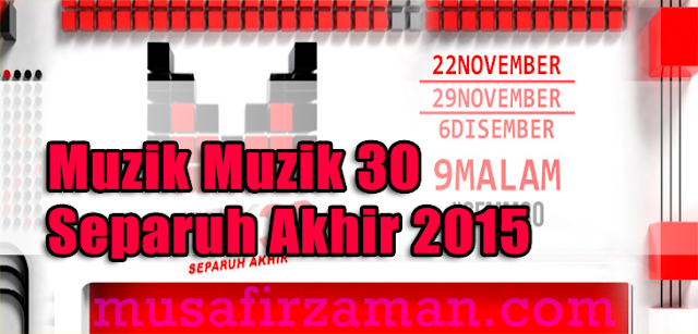 MuzikMuzik-30-Separuh- Akhir-2015
