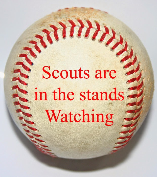 Baseball with the words, baseball scouts are in the stands watching