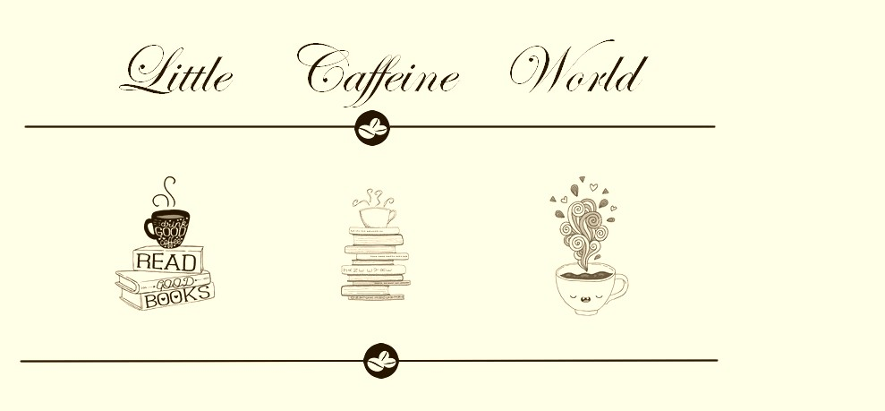 Little Caffeine World