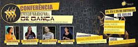 Conferência Internacional de Dança em Salvador. 24, 25 e 26 de outubro de 2014.